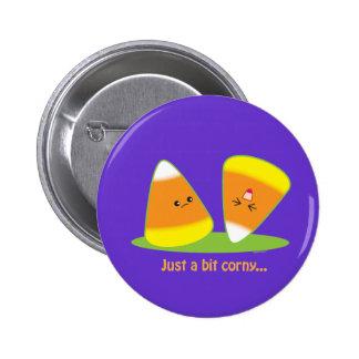 Just a Bit Corny Pinback Button