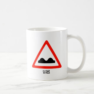 Just a Bump In the Road Coffee Mug