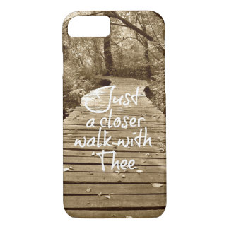 Just a Closer Walk with Thee Christian Hymn iPhone 7 Case