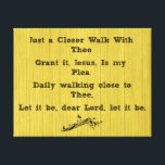 """Just a Closer Walk With Thee Hymn Canvas Print<br><div class=""""desc"""">Just a Closer Walk With Thee Hymn Canvas Print with rustic style; yellow faux wood background with black font and vintage accent,  featuring the chorus from this popular Christian hymn.</div>"""