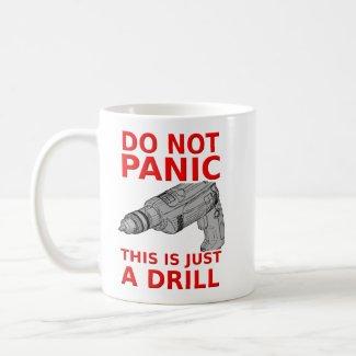 Just a Drill Funny Mug Humor