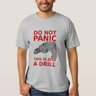 Just a Drill Funny Shirt Humor