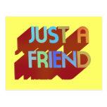 Just A Friend Post Card