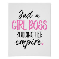 Just A Girl Boss Building Her Empire Poster