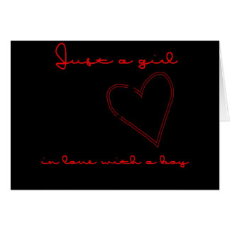 JUST A GIRL IN LOVE AND MISSING HER GUY GREETING CARD