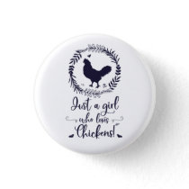 Just A Girl Who Loves Chickens Silhouette Button