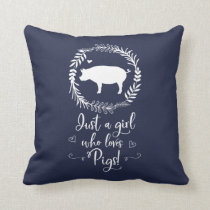 Just A Girl Who loves Pigs Silhouette Throw Pillow