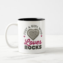 Just a Girl Who Loves Rocks Geology Geologist Two-Tone Coffee Mug