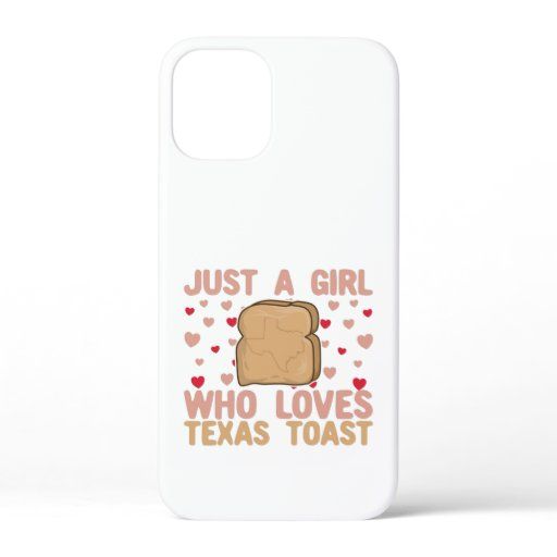 Just A Girl Who Loves Texas toast iPhone 12 Mini Case
