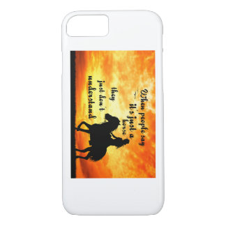 Just a horse people do not Understand iPhone 7 Case