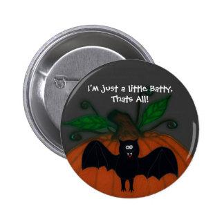 Just a Little Batty Button - Customized
