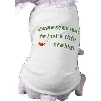 Just A Little Crabby Doggie T-shirt
