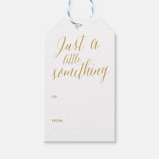 Just a little something calligraphy gift tag zazzle