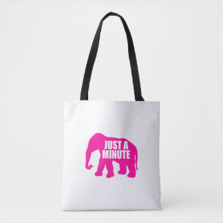 Just a minute. Pink Elephant Tote Bag