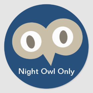 Just A Night Owl Classic Round Sticker