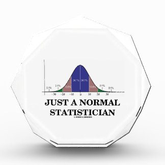 Just A Normal Statistician (Bell Curve Humor) Award