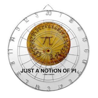Just A Notion Of Pi (Pi On A Pie) Dart Boards
