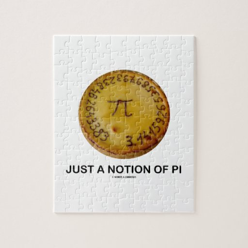 Just A Notion Of Pi (Pi On A Pie) Jigsaw Puzzle