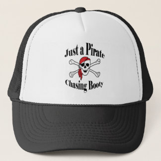 Just a Pirate Chasing Booty Trucker Hat