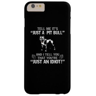 Just A Pit Bull Barely There iPhone 6 Plus Case