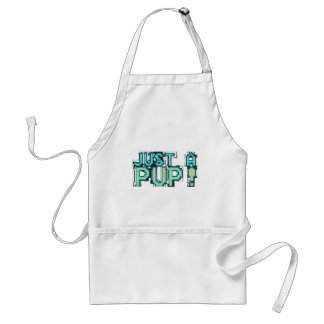 just a pup! adult apron
