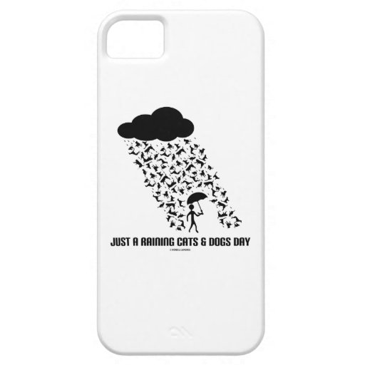 Just A Raining Cats And Dogs Day iPhone 5 Cases