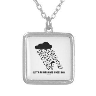 Just A Raining Cats And Dogs Day Necklace