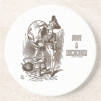 Just A Reminder Humpty Dumpty Servant's Ear Beverage Coasters