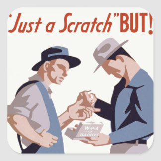 """""""Just a Scratch"""" First Aid Poster Square Stickers"""