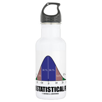 Just A Statistical Feeling (Statistical Humor) Stainless Steel Water Bottle