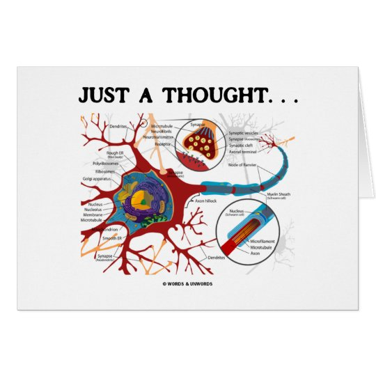 Just A Thought... (Neuron / Synapse) Card