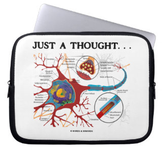 Just A Thought... (Neuron / Synapse) Computer Sleeve