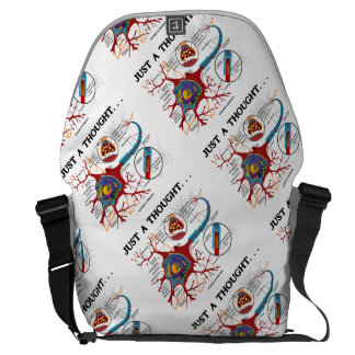Just A Thought ... Neuron Synapse Geek Humor Messenger Bag