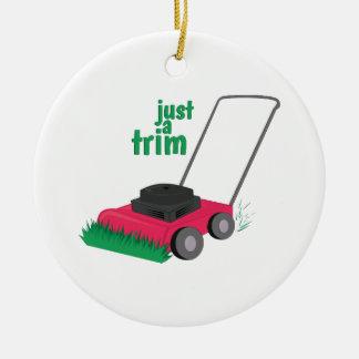 Just A Trim Ornament