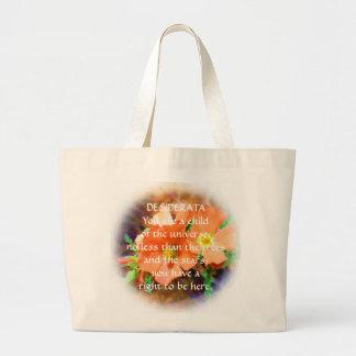 """Just a """"Weed"""" DESIDERATA Jumbo Tote Bag"""