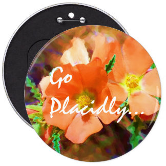 "Just a ""Weed"" DESIDERATA Pinback Button"