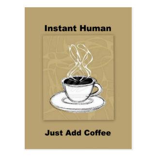 Just Add Coffee Instant Human Postcard