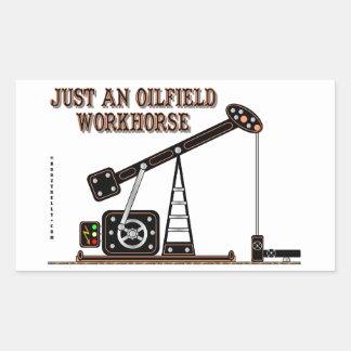 Just An Oilfield Workhorse,Pump Jack,Oil Jack Rectangular Sticker