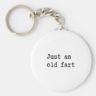 Just An Old Fart Key Chain