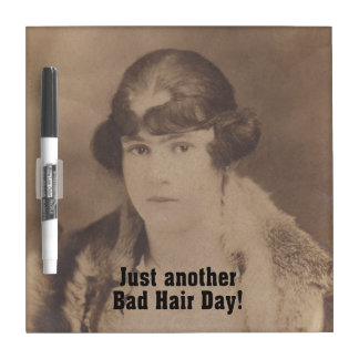 Just Another Bad Hair Day Vintage 1920 Dry-Erase Board