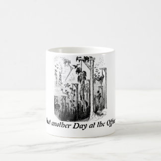 Just Another Day at the Office mug