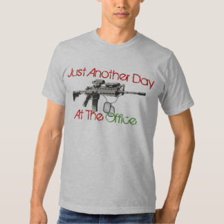 Just Another Day At The Office T-shirt