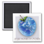 """Just Another Day"" Fridge Magnet"