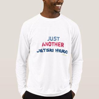 Just Another Jetski Hero Sport Tech T-Shirt
