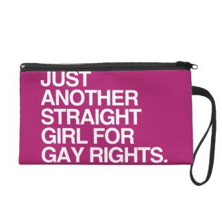 JUST ANOTHER STRAIGHT GIRL FOR GAY RIGHTS -.png Wristlet