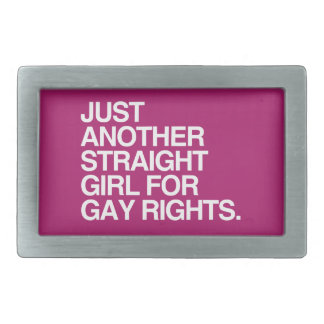 JUST ANOTHER STRAIGHT GIRL FOR GAY RIGHTS -.png Belt Buckles