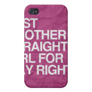 JUST ANOTHER STRAIGHT GIRL FOR GAY RIGHTS -.png Case For iPhone 4