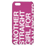 JUST ANOTHER STRAIGHT GIRL FOR GAY RIGHTS -.png iPhone 5C Covers