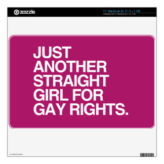 """JUST ANOTHER STRAIGHT GIRL FOR GAY RIGHTS -.png Skins For 11"""" MacBook Air"""