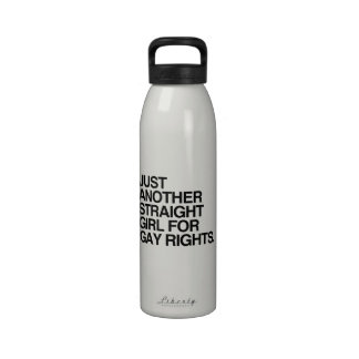 JUST ANOTHER STRAIGHT GIRL FOR GAY RIGHTS -.png Reusable Water Bottle
